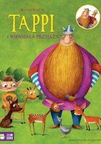 Tappi i wspaniała przyjaźń - Marcin Mortka