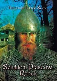 Szlakiem Piastów. Ranek - Stanisław Pierzynowski