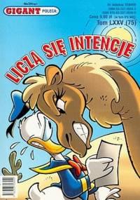 Gigant 02/2007: Liczą się intencje - Walt Disney, Redakcja magazynu Kaczor Donald