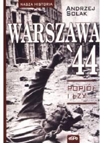 WARSZAWA' 44. Popiół i łzy - Andrzej Solak