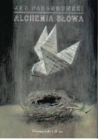 Alchemia słowa - Jan Parandowski
