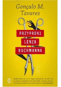 Przypadki Lenza Buchmanna - Goncalo M. Tavares