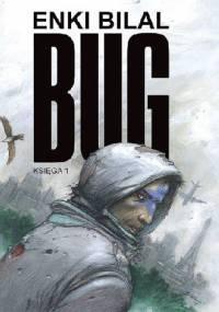 Bug: Księga 1 - Enki Bilal