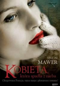 Kobieta, która spadła z nieba - Simon Mawer