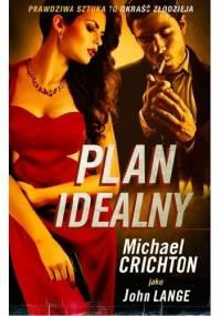 Plan Idealny - Michael Crichton