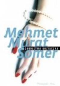 Zabójstwo Buziaczka - Somer Mehmet Murat