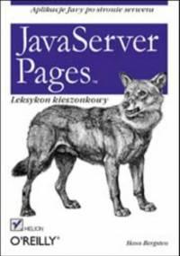JavaServer Pages. Leksykon kieszonkowy - Bergsten Hans
