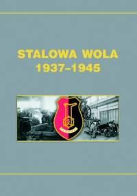 Stalowa Wola 1937-1945 - Dionizy Garbacz