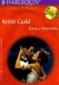 Żona z Internetu - Kristi Gold
