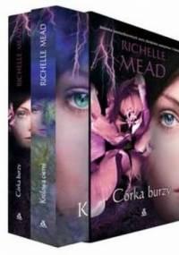 Córka burzy + Królowa cierni (komplet) - Richelle Mead