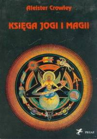 Księga Jogi i Magii - Aleister Crowley