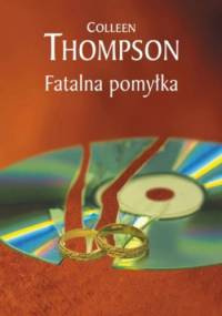 Fatalna pomyłka - Colleen Thompson