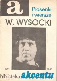 Piosenki i wiersze - Włodzimierz Wysocki