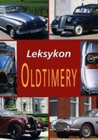 Oldtimery. Leksykon - Reinhard Lintelmann