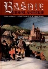 Baśnie niderlandzkie - Andrzej Dąbrówka
