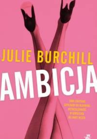 Ambicja - Julie Burchill