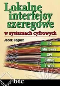 Lokalne interfejsy szeregowe w systemach cyfrowych - Jacek Bogusz