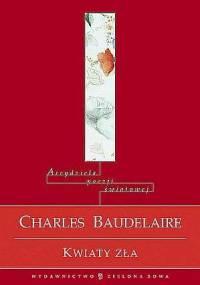 Kwiaty zła - Charles Pierre Baudelaire