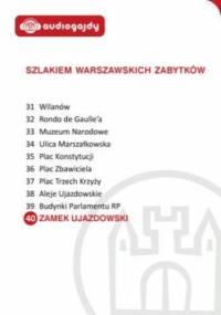 Zamek Ujazdowski. Szlakiem warszawskich zabytków - Ewa Chęć