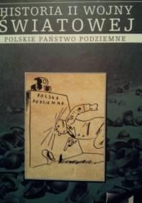 Polskie państwo podziemne - praca zbiorowa