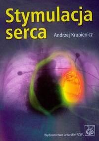 Stymulacja serca - Andrzej Krupienicz