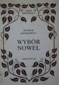 Wybór nowel - Henryk Sienkiewicz