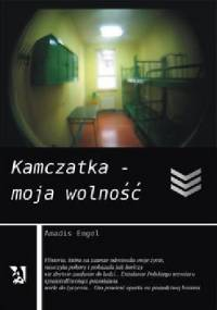 Kamczatka – moja wolność - Amadis Engel