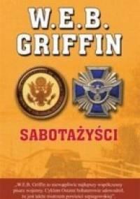 Sabotażyści - W.E.B. Griffin