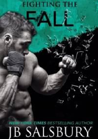 Fighting the Fall - J.B Salsbury