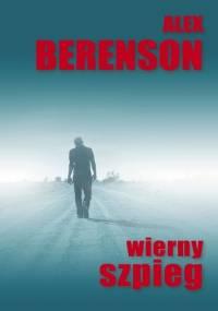 Wierny szpieg - Alex Berenson