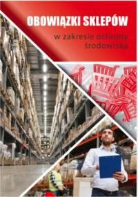 Obowiązki sklepów w zakresie ochrony środowiska - Springer Natalia