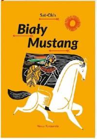 Biały Mustang - Sat-Okh