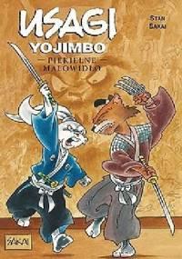 Usagi Yojimbo: Piekielne malowidło - Stan Sakai