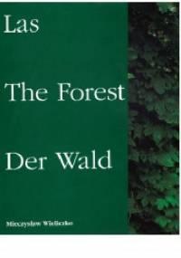 Las = The Forest = Der Wald - Mieczysław Wieliczko