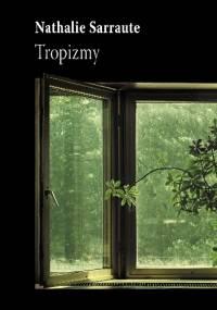Tropizmy - Nathalie Sarraute