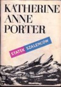 Statek szaleńców - Katherine Anne Porter
