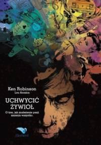 Uchwycić żywioł - Ken Robinson, Lou Aronica