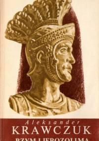 Rzym i Jerozolima - Aleksander Krawczuk