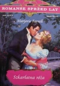 Szkarłatna Róża - Marjorie Farrell