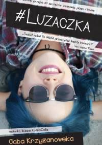 #Luzaczka - Gaba Krzyżanowska