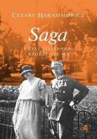 Saga, czyli filiżanka, której nie ma - Cezary Harasimowicz