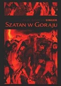 Szatan w Goraju - Isaac Bashevis Singer
