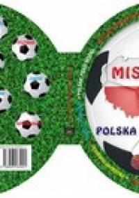 Mistrzostwa Europy 2012. Polska Ukraina - praca zbiorowa