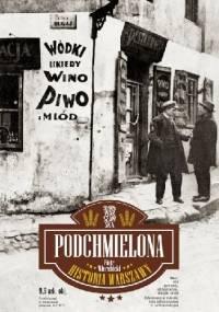 Podchmielona historia Warszawy - Piotr Wierzbicki
