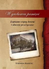W grobowcu pamięci - Stefania Krawiec
