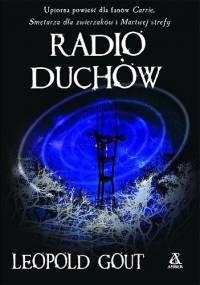 Radio duchów - Leopoldo Gout