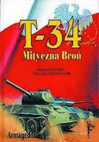 T-34 Mityczna broń, Tom II - Robert Michulec, Mirosław Zientarzewski