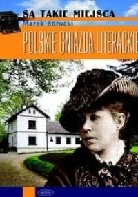 Polskie gniazda literackie - Marek Borucki
