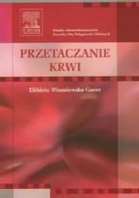 Przetaczanie krwi - Elżbieta Wiszniewska-Gauer