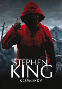 Komórka - Stephen King